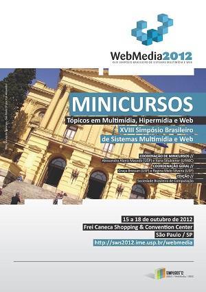 Capa para Minicursos do XVIII Simpósio Brasileiro de Sistemas Multimídia e Web