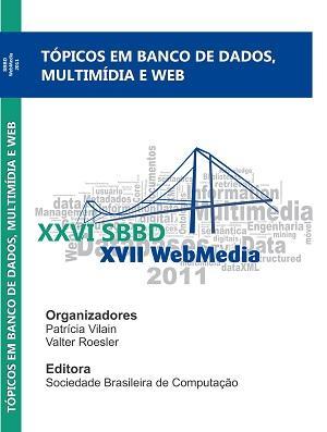 Capa para Tópicos em Banco de Dados, Multimídia e Web: Minicursos do XXVI SBBD e do XVII WebMedia