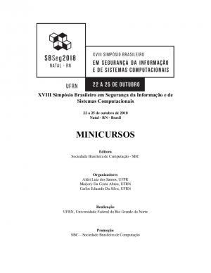 Capa para Minicursos Simpósio Brasileiro de Segurança da Informação e de Sistemas Computacionais 2018