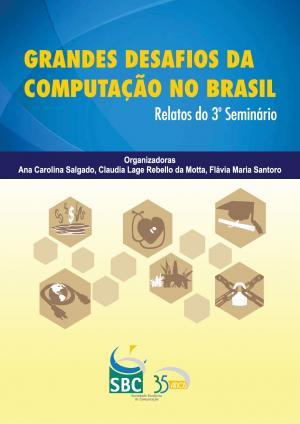 Capa para Grandes Desafios da Computação no Brasil - Relatos do 3º seminário