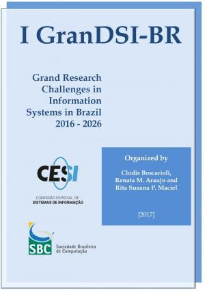 Capa para I GranDSI-BR: Grand Research Challenges in Information Systems in Brazil 2016-2026
