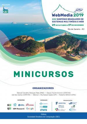 Capa para Minicursos do XXV Simp´´osio Brasileiro de Sistemas Multimídia e Web