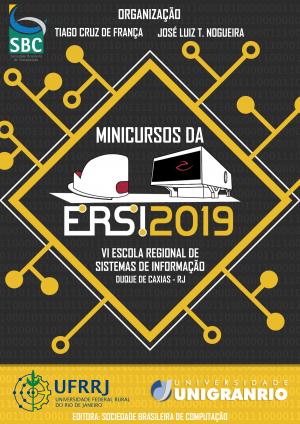 Capa para Minicursos da ERSI-RJ 2019 - VI Escola Regional de Sistemas de Informação do Rio de Janeiro