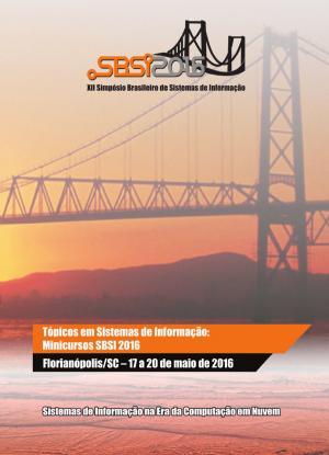Capa para Tópicos em Sistemas de Informação: Minicursos SBSI 2016