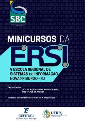 Capa para Minicursos da ERSI-RJ 2018 - V Escola Regional de Sistemas de Informação do Rio de Janeiro